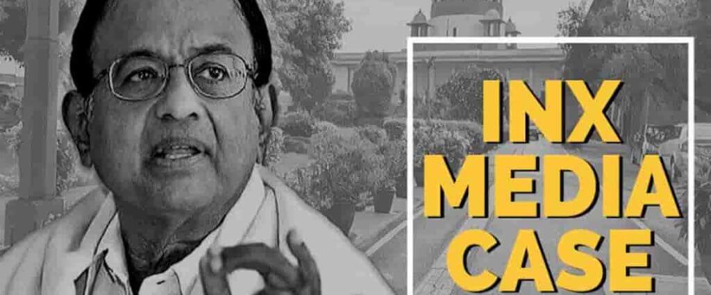 Chidambaram INX Media Case