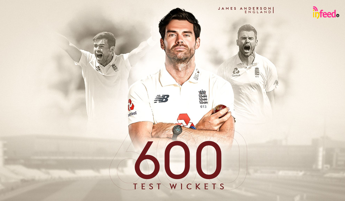 James Anderson Becomes First Fast Bowler to take 600 wickets : infeed