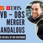 Subramanian Swamy Questions Merger of Laxmi Vilas DBS
